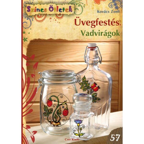 Üvegfestés. Vadvirágok - Színes Ötletek 57. c. könyv
