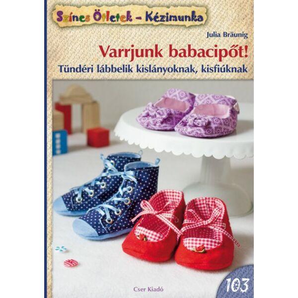 Varrjunk babacipőt! - Színes Ötletek 103. c. könyv