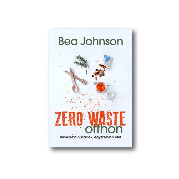 Bea Johnson: Zero Waste Otthon c. könyv